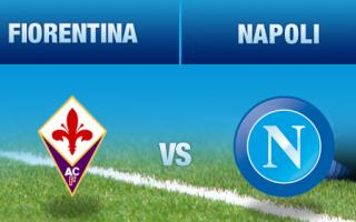 RILEGGI IL LIVE- Fiorentina-Napoli 1-1, gli azzurri raggiungono al secondo posto la Lazio