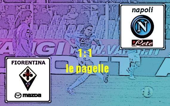 Fiorentina v Napoli 1-1, le pagelle