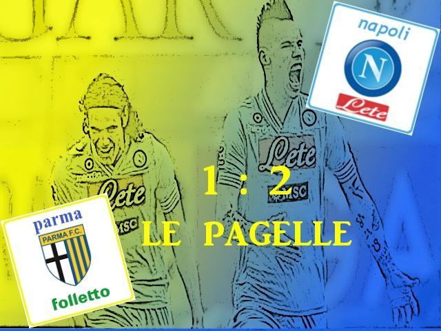 Parma v Napoli 1-2, le pagelle