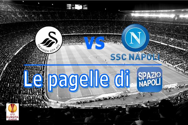 Swansea Napoli Pagella