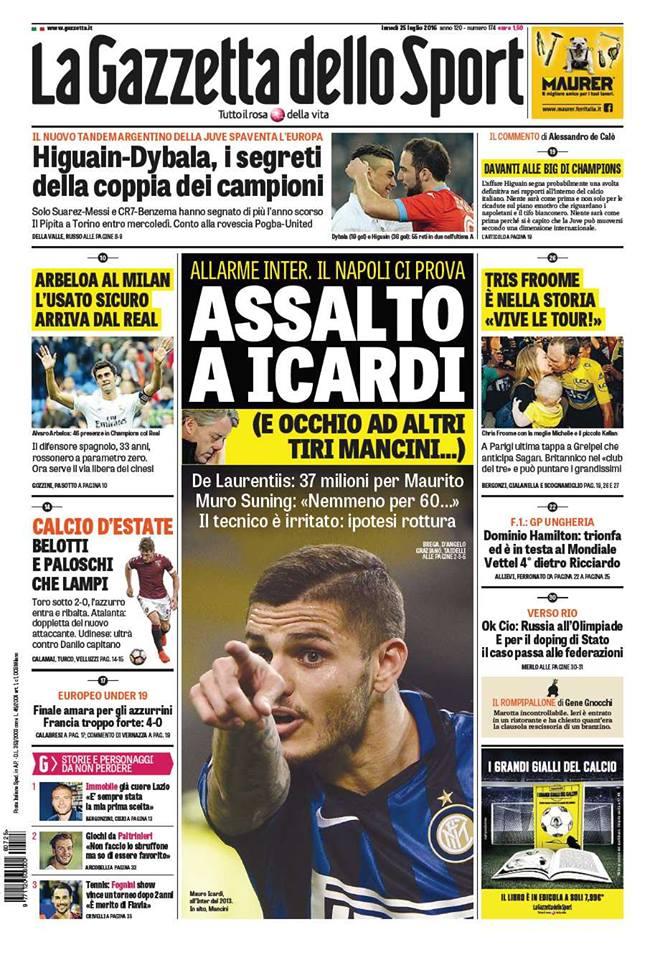 """""""Assalto a Icardi"""": apre così l'edizione della Gazzetta dello Sport. Il Napoli avrebbe individuato nel 9 dell'Inter il perfetto erede di Higuain."""