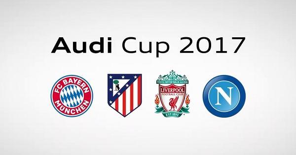 Audi Cup 2017, esordio martedì 1 agosto. Ecco chi potrà vedere le partite…