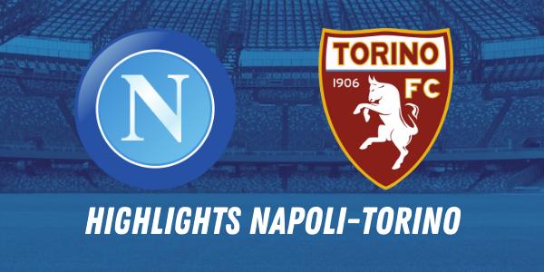 HIGHLIGHTS NAPOLI TORINO