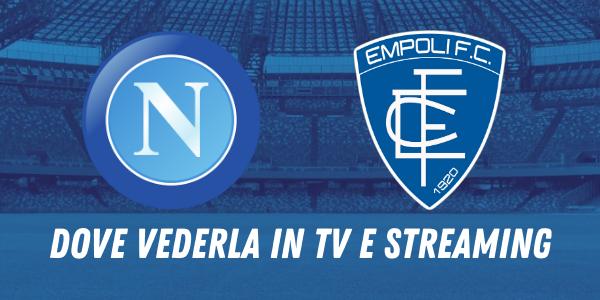 Coppa Italia, Napoli-Empoli: come seguire il match in tv e streaming