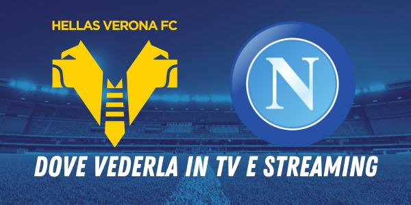 Serie A, Verona-Napoli: come seguire il match in tv e streaming