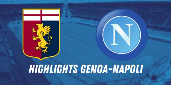 HIGHLIGHTS GENOA NAPOLI