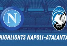 HIGHLIGHTS NAPOLI ATALANTA