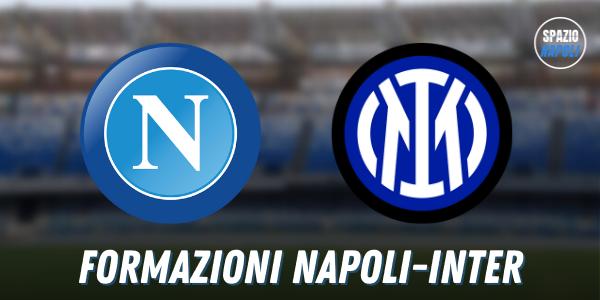 Formazioni Napoli Inter