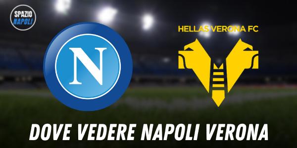 Dove vedere Napoli Verona: SKY o DAZN?