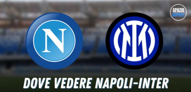 Dove-vedere-Napoli-Inter