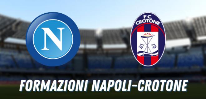 Formazioni Napoli Crotone