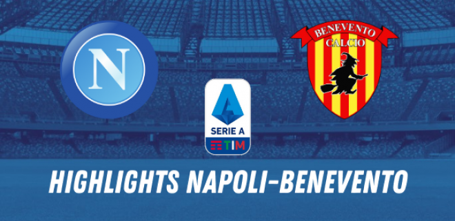 HIGHLIGHTS NAPOLI BENEVENTO