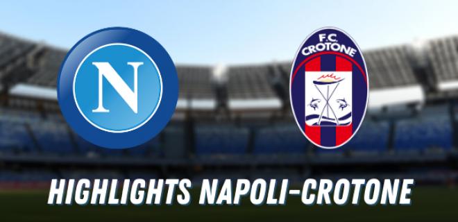 Highlights Napoli Crotone